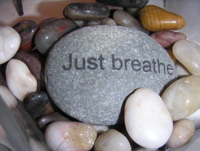 Just breathe